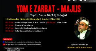 Yom E Zarbat 19th Ramadan –  Sunday, 2 May 2021