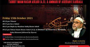 Majlis Shahadat Imam Hasan Askari a.s. & Wapsi (return) of Alhle Haram to Madina (Alwidai Majlis of Ayame Aza)